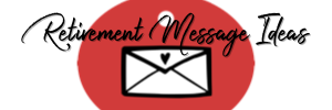 Retirement Message Ideas Logo