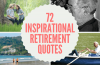 Inspirational retirement quotes
