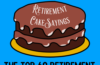 the top retirement cake sayings