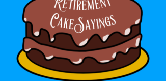 the top retirement cake sayings